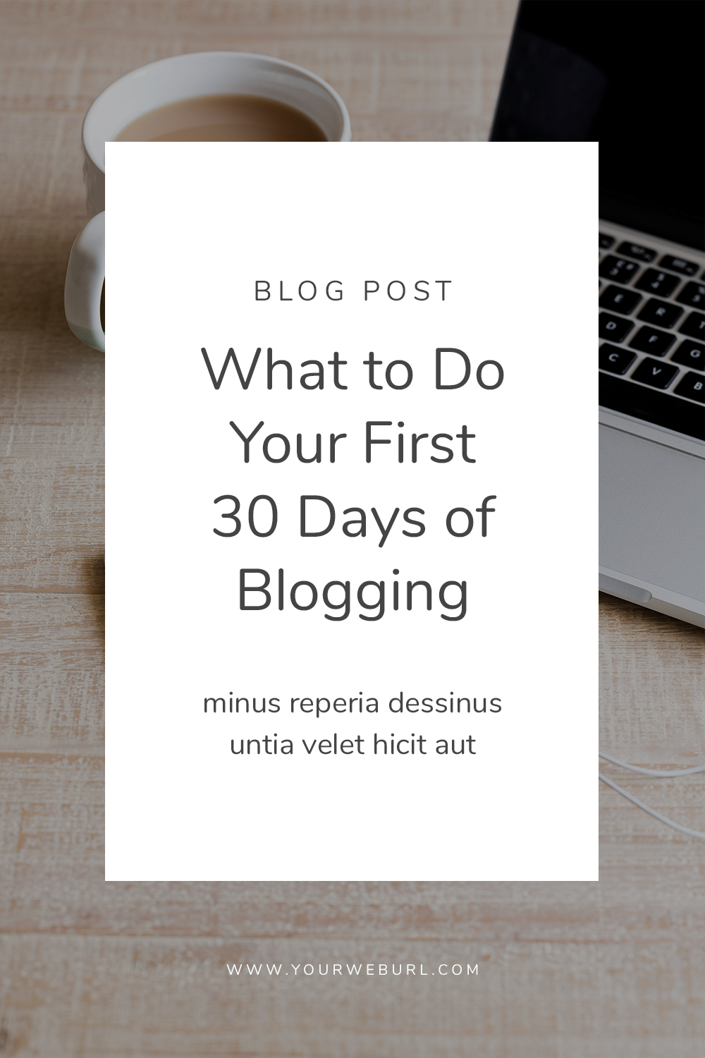 What to Do Your First 30 Days of Blogging